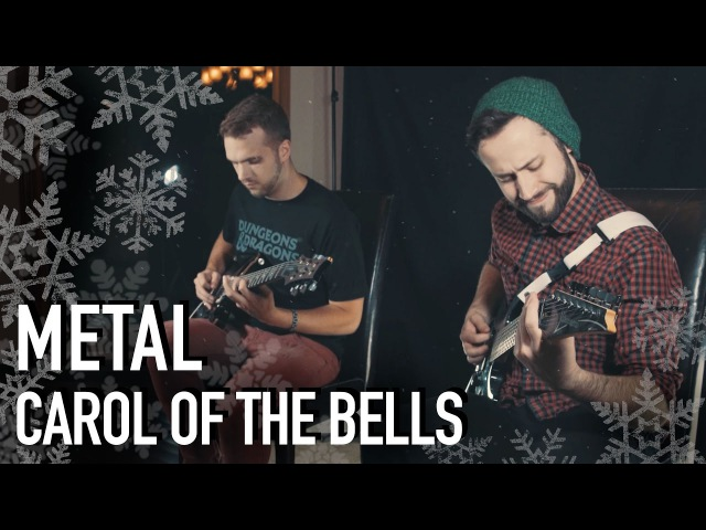 Carol of the Bells (METAL COVER) - Jonathan Young RichaadEB