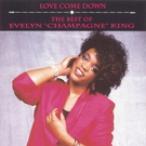"Evelyn ""Champagne"" King - Just For The Night"