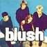 Blush - Look At Me