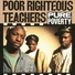Poor Righteous Teachers - The Nation's Anthem