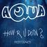 Aqua - How R U Doin