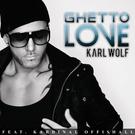 Karl Wolf - Ghetto Love