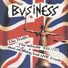 The Business - One Common Voice