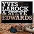 Yves larock steve edwards
