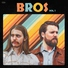 BROS - Watch Who You're Talking To