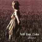 Csaba Toth Bagi - Most Is Rád Gondolok