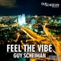 Guy Scheiman feat. Michal S - Feel the Vibe