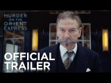 Murder on the Orient Express Official Trailer HD 20th Century FOX