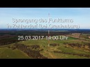 Sprengung des Sendemast in Zehlendorf bei Oranienburg 25.03.2017