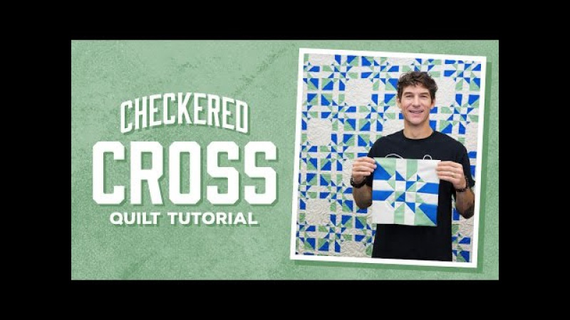 Make a Checkered Cross Quilt with Rob!