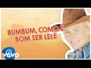 Xuxa - Bumbum, como é bom ser lelé Boom Boom, Aint it great to be crazy