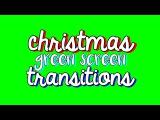Новогодние футажи/Christmas Themed Transitions Green Screen