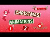 Новогодние футажи!Animations De Noël 2 /Christmas Green Screen Animations 2