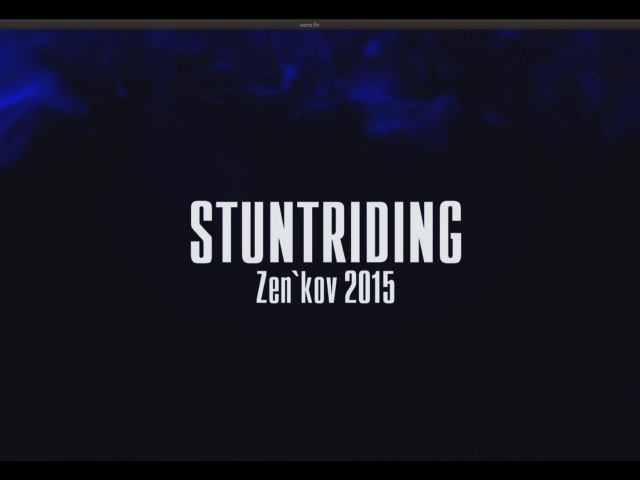 STUNTRIDING ZEN`KOV 2015