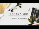 NEW SONG I Am No Victim Lyric Video Kristene DiMarco Where His Light Was