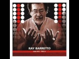 Ray Barretto - Motherless Child (2005) HQ