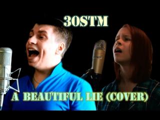 Viktor Klyuev & Alisa Sidun - A Beautiful Lie (30 Seconds To Mars cover )