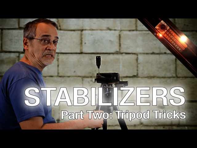 Stabilizers Part Two - Camera Tripod Tricks and Tips - The Basic Filmmaker Ep 81