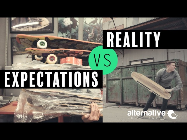 Longboarding Expectations VS Reality