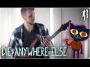 Night in the Woods: Die Anywhere Else || Rock Cover by RichaadEB (ft. Caleb Hyles Ahren Gray)