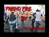 Friend fire by