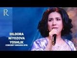 Dildora Niyozova - Yoshlik   Дилдора Ниёзова - Ёшлик (concert version 2016)