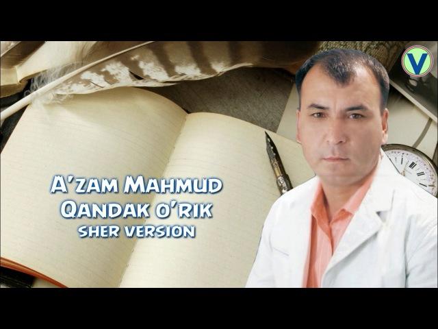 A'zam Mahmud - Qandak o'rik   Аъзам Махмуд - Кандак урик (sher)
