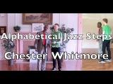 Alphabetical Jazz Steps 3 (Chester Whitmore)