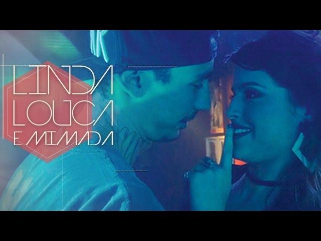 Oriente - Linda, Louca e Mimada [CLIPE OFICIAL]