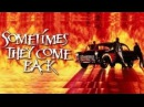 Stephen King's Sometimes They Come Back (1991 1080p) Full Movie Rated R