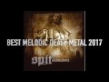 BEST MELODIC DEATH METAL SONGS 2017
