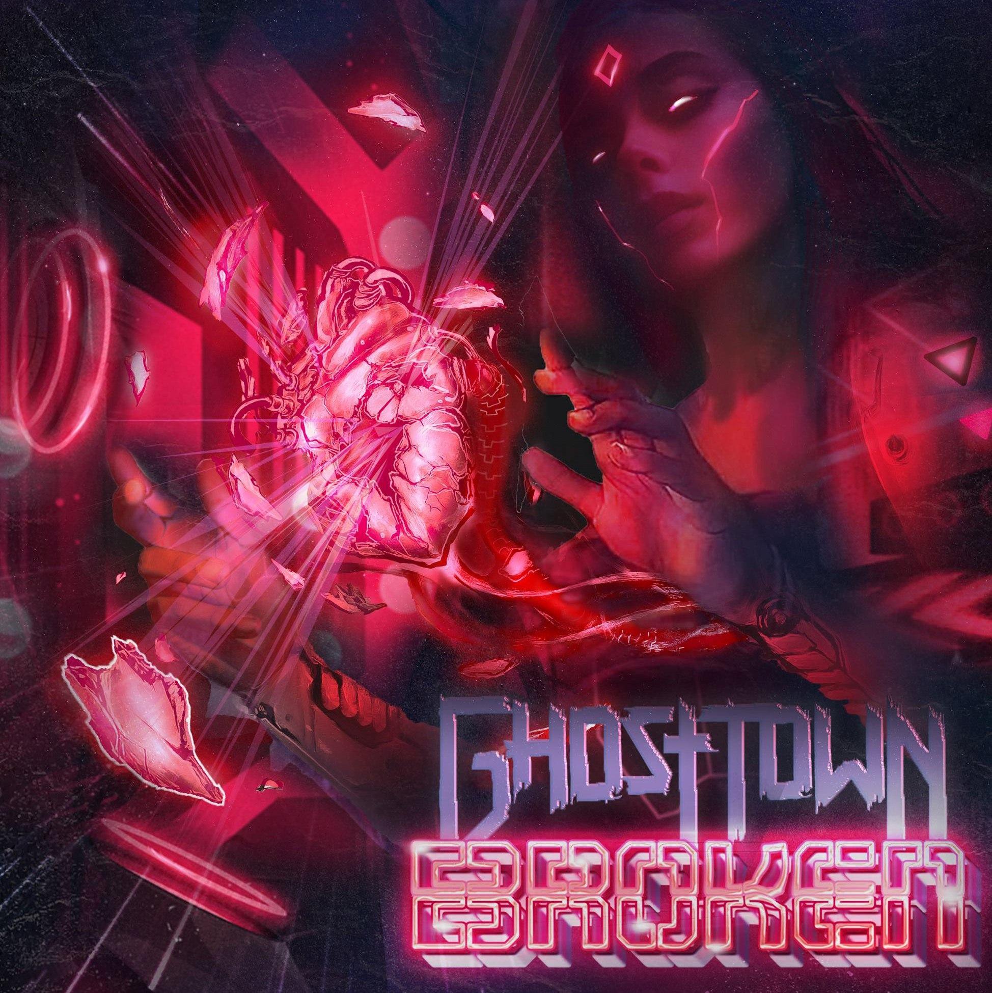 Ghost Town - Broken [single] (2017)