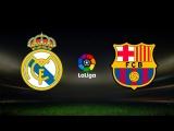 Реал Мадрид - Барселона | Прямая трансляция матча