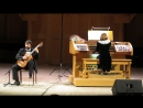 11 - А. Вивальди концерт ре минор для гитары, альта и струнных, RV 540 переложение для гитары и органа части 1 и 2.