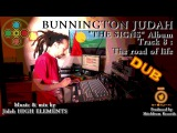 08 - The road of Dub - Bunnington Judah & High Elements