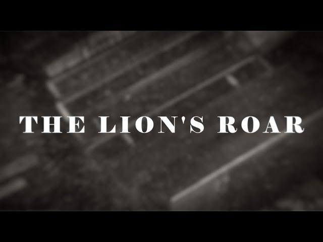 Promo - The Lion's Roar