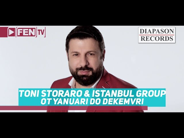 TONI STORARO ISTANBUL GROUP - Ot yanuari do dekemvri