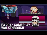 South Park The Fractured But Whole E3 2017 Gameplay Walkthrough