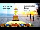 One Memory at Krong Khemarak Phoumin in Koh Kong Province | Koh Kong Beach at Mondul Seima Cambodia