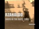 RZANALDO - BACK IN THE DAYS [2K6] - SIBERIANSTREETFOOT