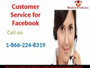 Facebook Customer Care Number: A one-stop arrangement! 1-866-224-8319