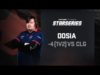 -4 (1v2) by Dosia vs CLG, SL i-League StarSeries Season 3 Finals Highlight, Fourth round