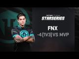 -4 (1v3) by fnx vs MVP Project, SL i-League StarSeries Season 3 Finals Highlight, Fourth round