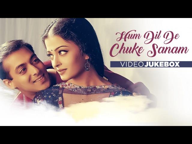 Hum Dil De Chuke Sanam   Full Video Songs (Jukebox)   Salman Khan, Aishwarya Rai, Ajay Devgan