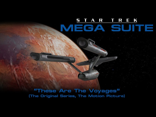 Star Trek Mega Suite 2: These Are The Voyages