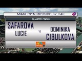 Lucie Safarova VS Dominika Cibulkova MIAMI OPEN Quarter-Final