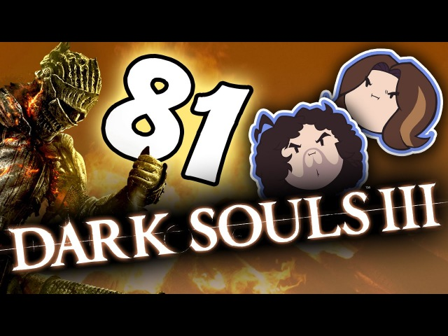 Dark Souls III Lanky Wolverine PART 81 Game Grumps