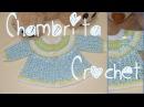 Tejiendo Chambrita a Crochet