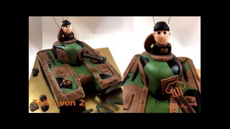 Panzer 3D Torte | Teil 1 von 2 | tank cake I Einfach Backen - Marcel Paa