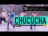 CHUCUCHA - Ilegales by A. SULU &amp FRIENDS (Zumba- URBAN POP)